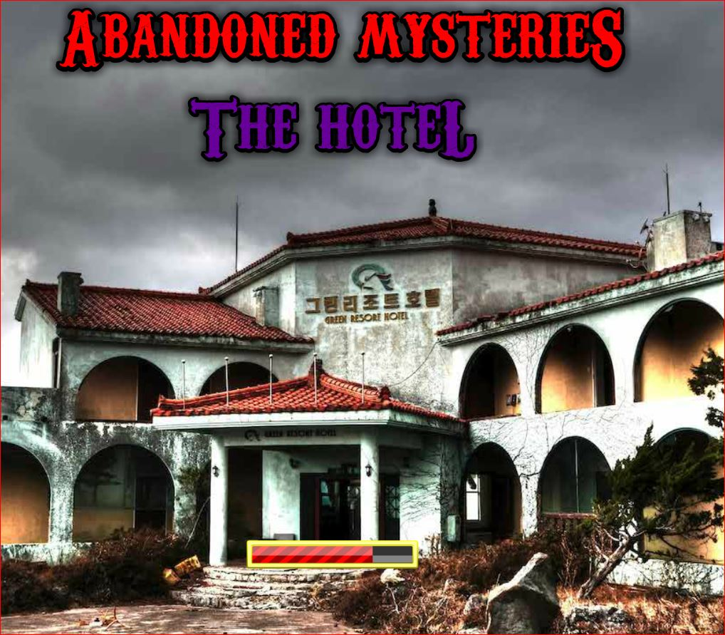 Abandoned Mysteries The Hotel